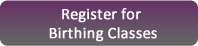 Register for Birthing Classes button